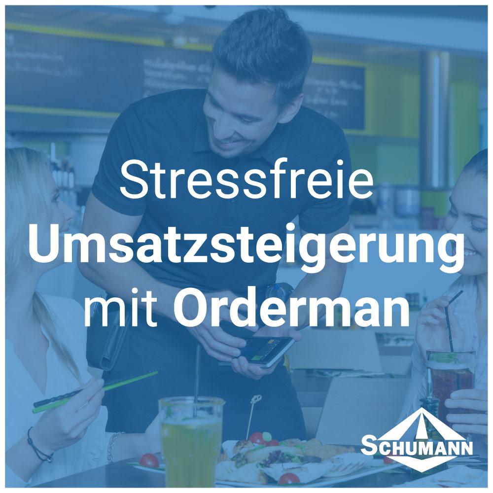 Stressfreie Umsatzsteigerung mit Orderman