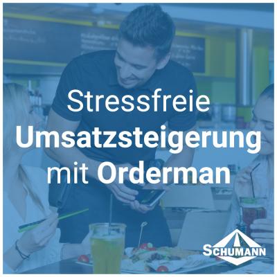 Stressfreie Umsatzsteigerung mit Orderman - Stressfreie Umsatzsteigerung mit Orderman - News | Schumann Shop